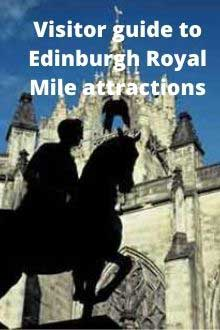 visitor guide to Edinburgh Royal Mile attractions